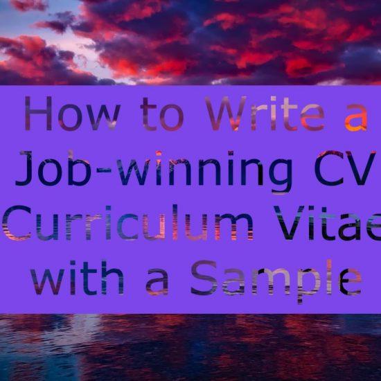 How to write a job-winning CV (Curriculum vitae) with a Sample CV