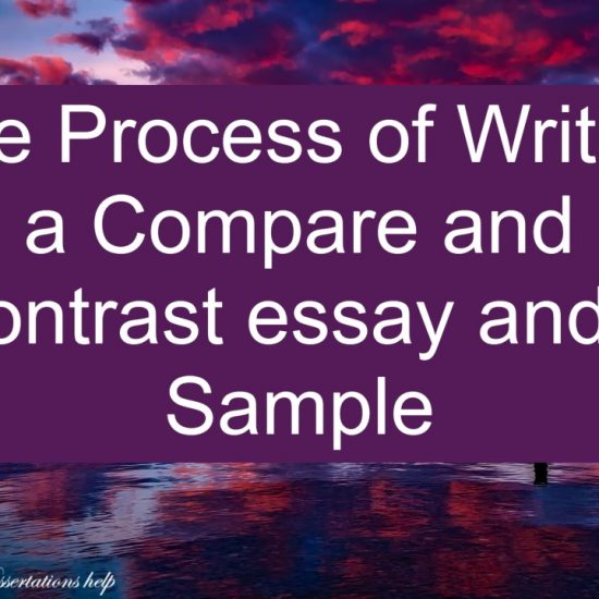 The Process of Writing a Compare and Contrast essay and a Sample