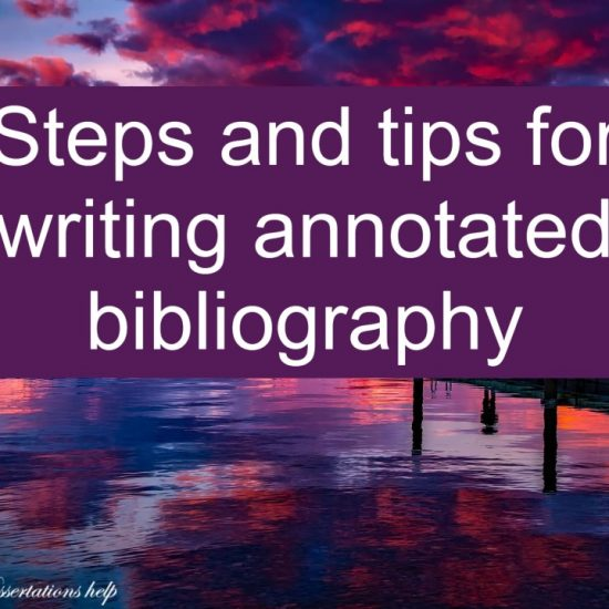 Steps and tips for writing annotated bibliography